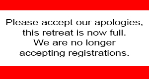 Please accept our apologies, this retreat is now full. We are no longer accepting registrations.